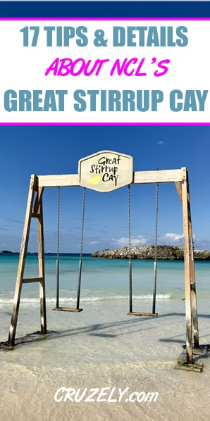 17 Tips, Tricks and Things to Know About Great Stirrup Cay (Norwegian's Private Island)